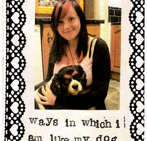 Ways In Which I Am Like My Dog (zine)